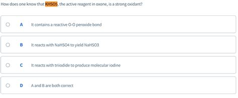 Solved: How Does One Know That KHSO5, The Active Reagent I
