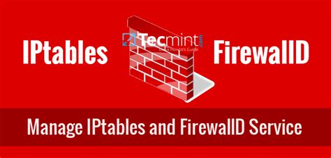 How to Start/Stop and Enable/Disable FirewallD and